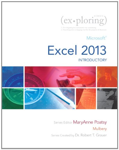 9780133412178: Exploring: Microsoft Excel 2013, Introductory (Exploring for Office 2013)