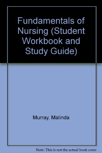 9780133413472: Fundamentals of Nursing (Student Workbook and Study Guide)
