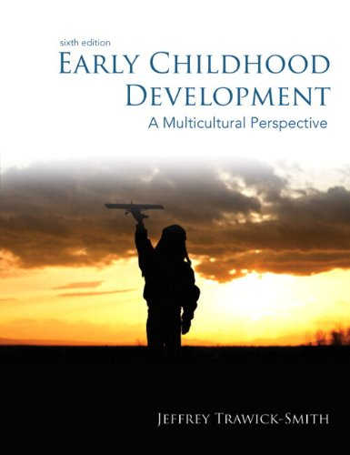 Early Childhood Development: A Multicultural Perspective, Loose-Leaf: Trawick-Smith, Jeffrey