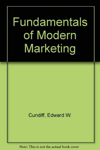 Fundamentals of Modern Marketing: Richard Still; Edward
