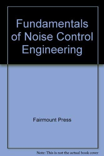 9780133414967: Fundamentals of Noise Control Engineering