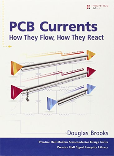 9780133415339: PCB Currents: How They Flow, How They React (Prentice Hall Modern Semiconductor Design)