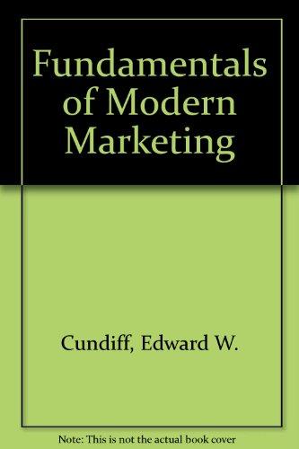 Study Guide - Fundamentals of Modern Marketing: Cundiff, Edward; Still,
