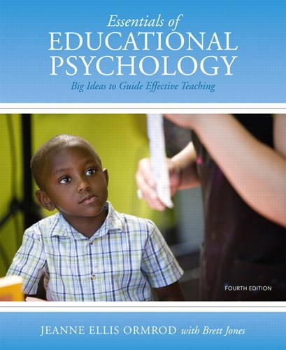 9780133416466: Essentials of Educational Psychology: Big Ideas To Guide Effective Teaching