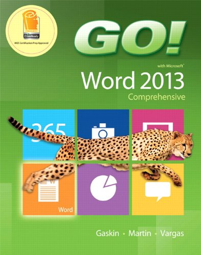 9780133417463: Go! with Microsoft Word 2013: Comprehensive