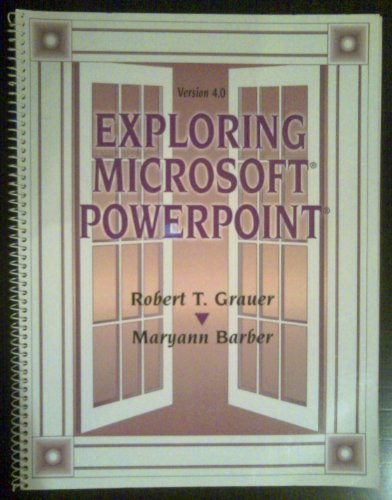 9780133418354: Exploring Microsoft PowerPoint 4.0 for Windows