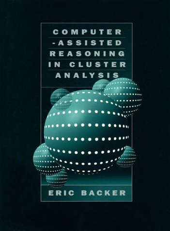 9780133418842: Computer-Assisted Reasoning in Cluster Analysis