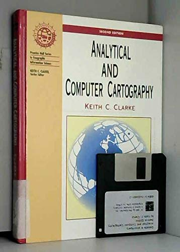 9780133419009: Analytical and Computer Cartography (2nd Edition) (Prentice Hall Series in Geographic Information Science)