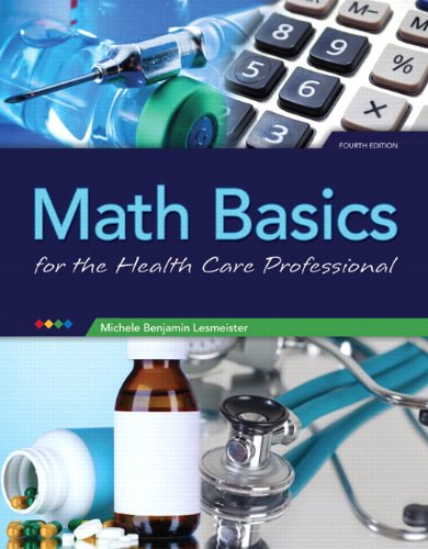 9780133419047: Math Basics for Healthcare Professionals Plus NEW MyLab Math with Pearson eText - Access Card Package (4th Edition)