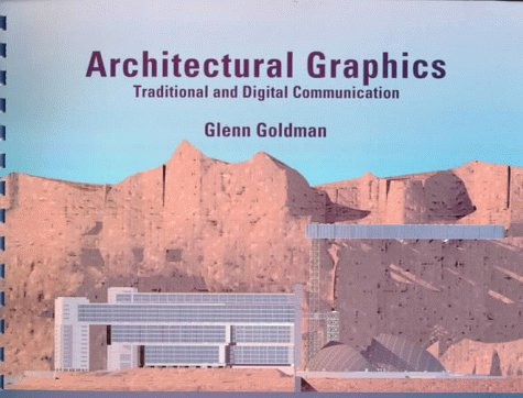 9780133419672: Architectural Graphics: Traditional and Digital Communication