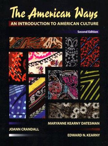 American Ways, The: An Introduction to American: Datesman, Maryann; Crandall,
