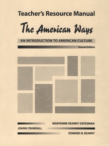 9780133420234: The American Ways - An Introduction to American Culture: Teacher's Resource Manual