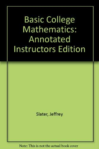 9780133420982: Basic College Mathematics: Annotated Instructors Edition