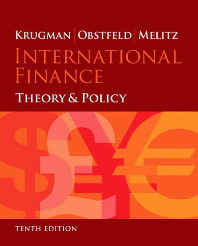 International Finance: Theory and Policy (10th Edition) (The Pearson Series on Economics): Krugman,...
