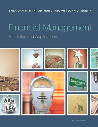 9780133423822: Financial Management: Principles and Applications (12th Edition) (Pearson Series in Finance)