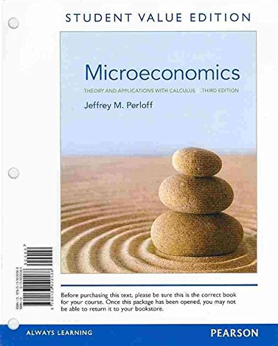 9780133423846: Microeconomics: Theory and Applications with Calculus, Student Value Edition Plus NEW MyEconlab with Pearson eText -- Access Card Package (3rd Edition)