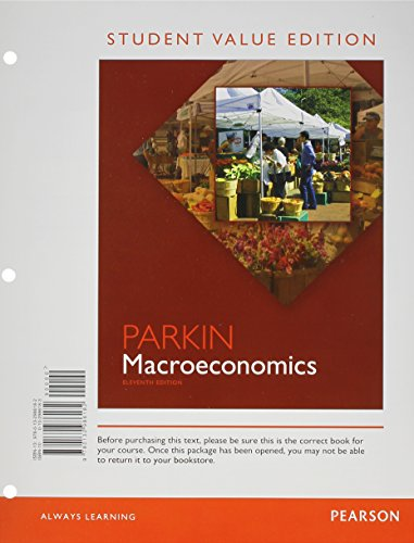 Macroeconomics: Student Value Edition Plus NEW MyEconLab with Pearson eText -- Access Card Package ...