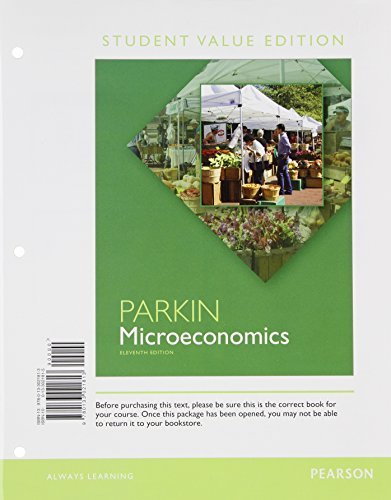 9780133423891: Microeconomics: Student Value Edition Plus NEW MyEconLab with Pearson eText --- Access Card Package (11th Edition)
