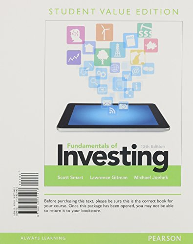Fundamentals of Investing, Student Value Edition, Plus: Smart, Scott B.;