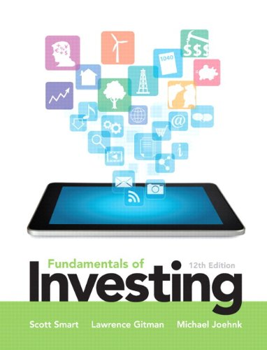 Fundamentals of Investing Plus NEW MyFinanceLab with Pearson eText --- Access Card Package (12th ...