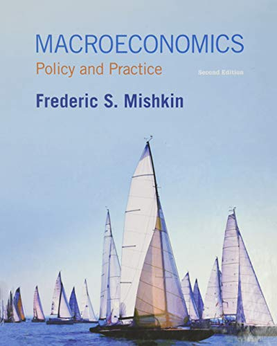 Macroeconomics: Policy and Practice (2nd Edition): Mishkin, Frederic S.
