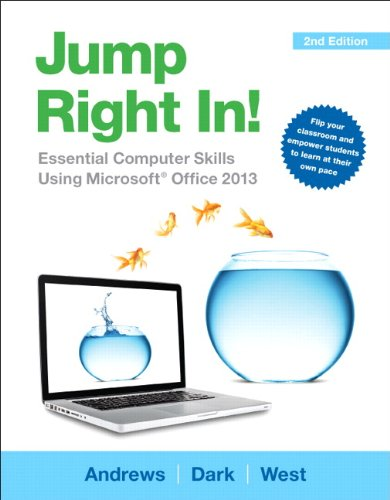 9780133425505: Jump Right In: Essential Computer Skills Using Microsoft Office 2013