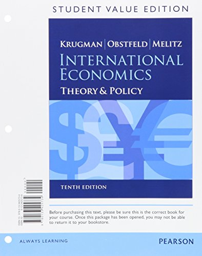 9780133425734: International Economics, Student Value Edition: Theory & Policy (The Pearson Series in Economics)