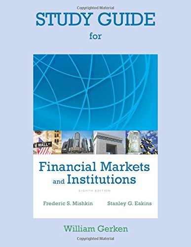 9780133427073: Study Guide for Financial Markets and Institutions