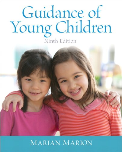 Guidance of Young Children: Marian C. Marion