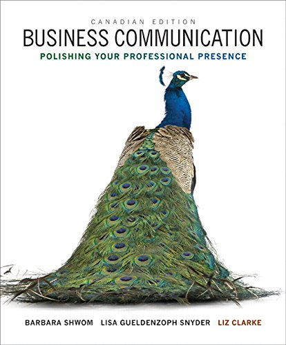 9780133427660: Business Communication: Polishing Your Professional Presence, First Canadian Edition