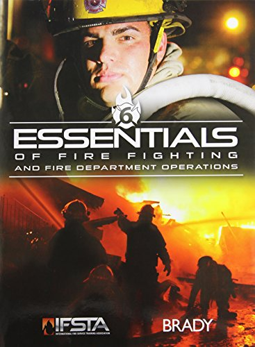 Essentials of Fire Fighting and Fire Department: IFSTA