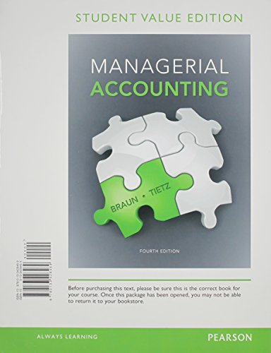 9780133428469: Managerial Accounting, Student Value Edition (4th Edition)