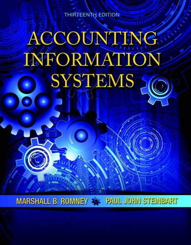 Accounting Information Systems (13th Edition): Marshall B. Romney,