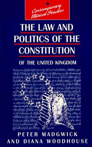 9780133428902: The Law and Politics of the British Constitution