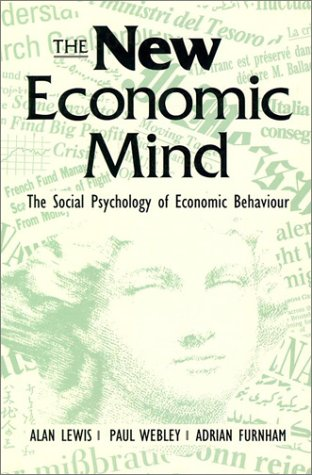 9780133429817: New Economic Mind (Phi): The Social Psychology of Economic Behaviour