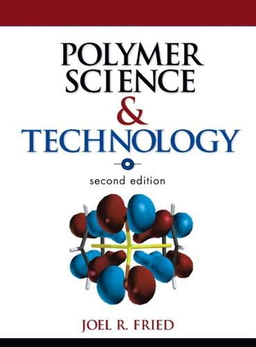 9780133429947: Polymer Science and Technology (paperback) (2nd Edition)
