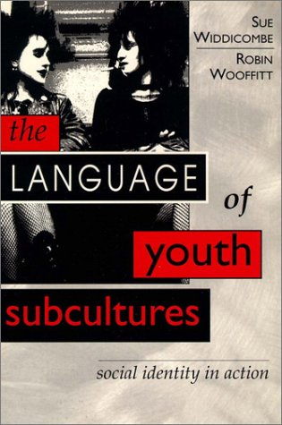 9780133430059: Language of Youth Subcultures, The