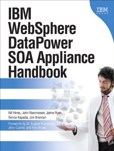 9780133430417: IBM Websphere Datapower Soa Appliance Handbook (Paperback) (Ibm Press)