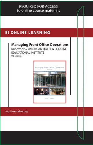 Managing Front Office Operations Online Component (AHLEI): American Hotel &