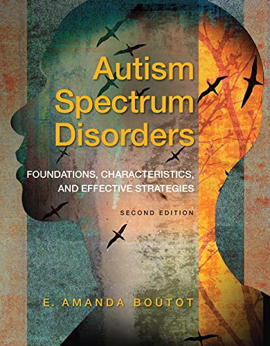 9780133436877: Autism Spectrum Disorders: Foundations, Characteristics, and Effective Strategies, Loose-Leaf Version (2nd Edition)