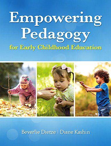 9780133436938: Empowering Pedagogy for Early Childhood Education