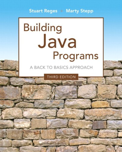 9780133437300: Building Java Programs: A Back to Basics Approach