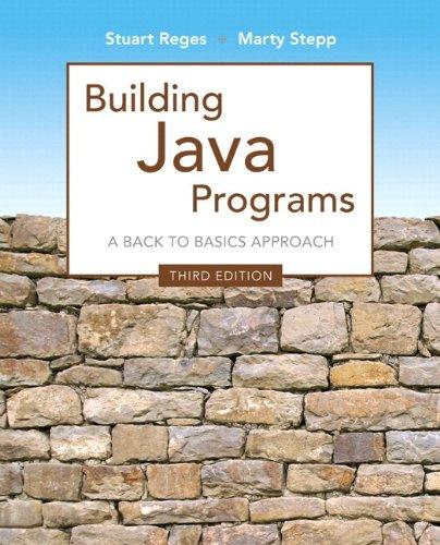 Building Java Programs: A Back to Basics