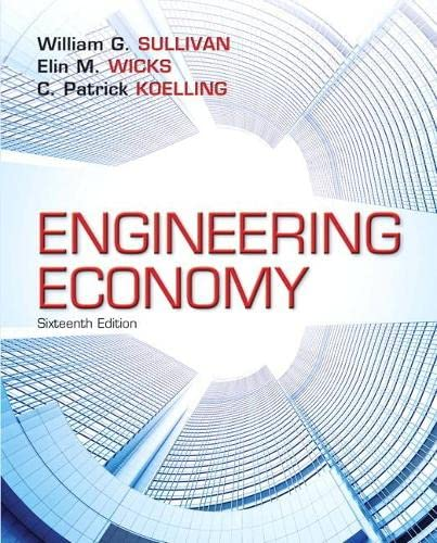 Engineering Economy (16th Edition) - Standalone book: Sullivan, William G.