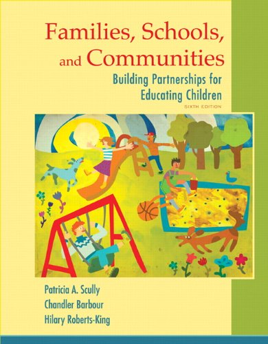 Families, Schools, and Communities: Building Partnerships for: Scully, Patricia; Barbour,