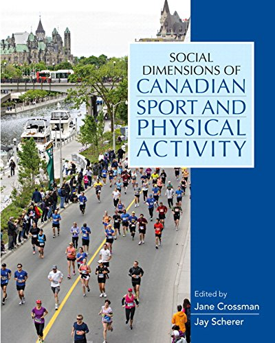 9780133444469: Social Dimensions of Canadian Sport and Physical Activity, First Edition