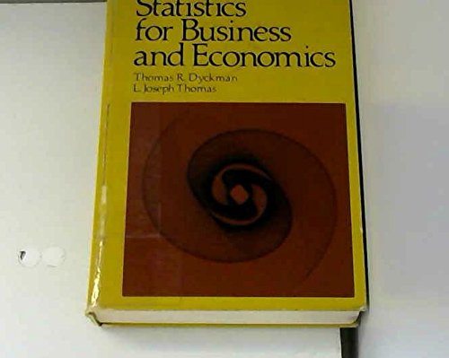 Fundamental Statistics for Business and Economics.: Dyckman, Thomas ; Thomas, L J