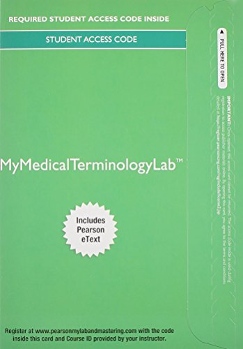 9780133447132: MyMedicalTerminologyLab with Pearson eText -- Access Card -- for Medical Terminology for Health Care Professionals