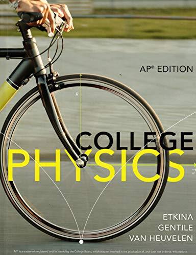 9780133447675: College Physics, AP Edition