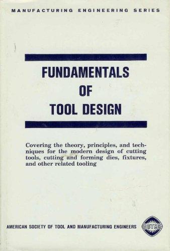 Fundamentals of Tool Design: Wilson, Frank W.,